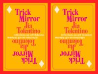 Capitalism is the internet troll you can't block—and other lesson's from Jia Tolentino's 'Trick Mirror'
